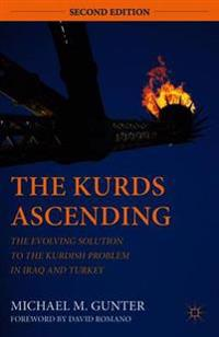 The Kurds Ascending