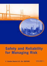 Safety and Reliabilty for Managing Risk