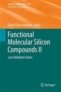 Functional Molecular Silicon Compounds II