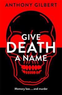 Give Death a Name
