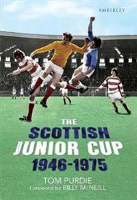 The Scottish Junior Cup 1946-1975