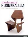 Moderneja huonekaluja 150 vuotta muotoilua