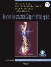Motion Preservation Surgery of the Spine