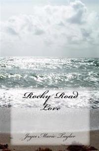 Rocky Road Love
