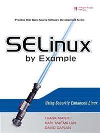 SELinux by Example