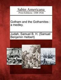 Gotham and the Gothamites