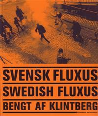 Svensk fluxus = Swedish fluxus
