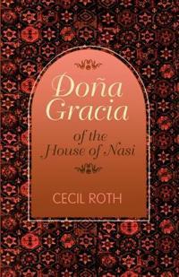 Dona Gracia of the House of Nasi
