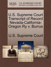 U.S. Supreme Court Transcript of Record Nevada-California-Oregon Ry V. Burrus