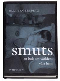 Smuts : en bok om världen, vårt hem