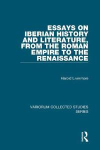 Essays on Iberian History and Literature, from the Roman Empire to the Renaissance