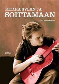 Kitara syliin ja soittamaan (+cd)