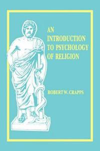 An Introduction to Psychology of Religion