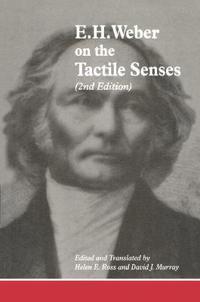 E. H. Weber on the Tactile Senses