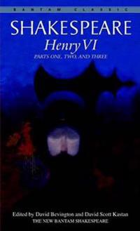 Henry VI, Parts 1, 2, and 3