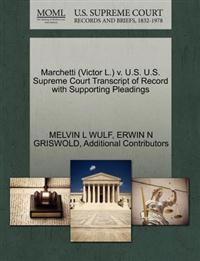 Marchetti (Victor L.) V. U.S. U.S. Supreme Court Transcript of Record with Supporting Pleadings