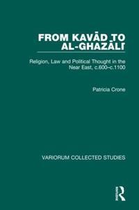 From Kavad to Al-Ghazali