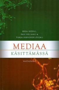 Mediaa käsittämässä