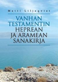Vanhan testamentin heprean ja aramean sanakirja