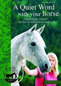 A Quiet Word With Your Horse