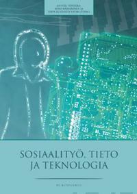Sosiaalityö, tieto ja teknologia