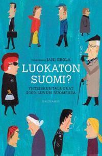 Luokaton Suomi?