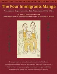 The Four Immigrants Manga: A Japanese Experience in San Francisco, 19041924