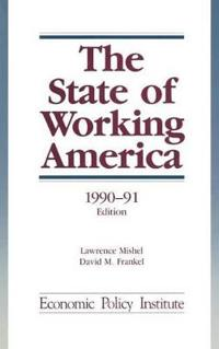 The State of Working America, 1990-91