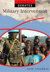 Ethical Debates: Military Intervention