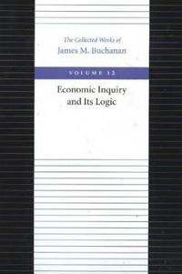 Economic Inquiry and Its Logic