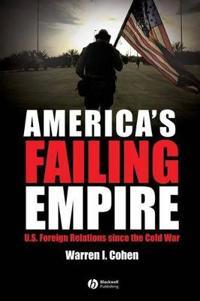 America's Failing Empire