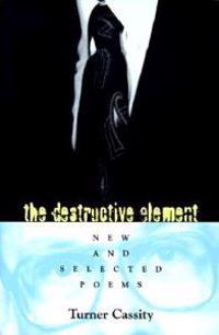 The Destructive Element
