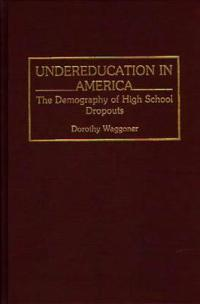 Undereducation in America