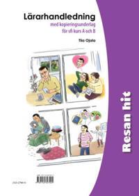 Resan hit Lärarhandledning - Tiia Ojala pdf epub