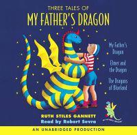 Three Tales of My Father's Dragon - Ruth Stiles Gannett - böcker (9780307284051)     Bokhandel