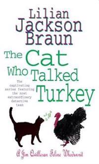 The Cat Who Talked Turkey (the Cat Who... Mysteries, Book 26)