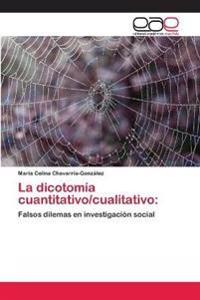 La Dicotomia Cuantitativo/Cualitativo