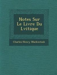 Notes Sur Le Livre Du L¿vitique