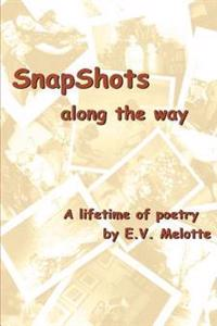 Snapshots Along the Way