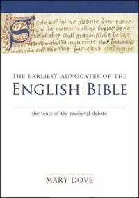 The Earliest Advocates of the English Bible