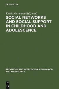 Social Networks and Social Support in Childhood and Adolescence