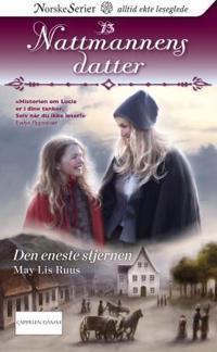 Den eneste stjernen - May Lis Ruus | Inprintwriters.org