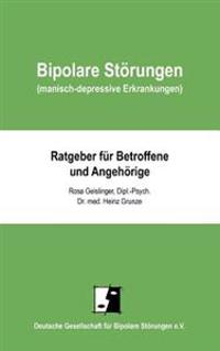 Bipolare St Rungen (Manisch-Depressive Erkrankungen)