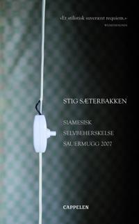 Siamesisk ; Selvbeherskelse ; Sauermugg 2007