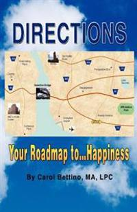 Directions: Your Roadmap to Happiness(c)