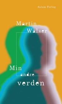 Min andre verden - Martin Walser pdf epub