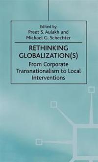 Rethinking Globalization(S