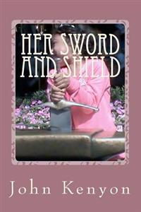 Her Sword and Shield: Chaya's Story