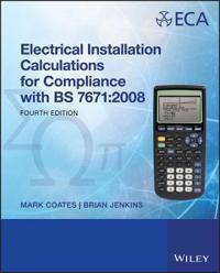 Electrical Installation Calculations: For Compliance with BS 7671: 2008