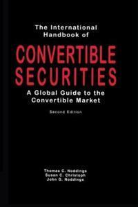 The International Handbook of Convertible Securities